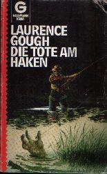 Gough, Laurence:  Die Tote am Haken