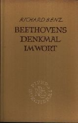 Benz, Richard: Beethovens Denkmal in Wort 11.- 20. Tausend