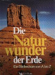 Göbel, Peter: Die Naturwunder der Erde 2., revidierte AUflage