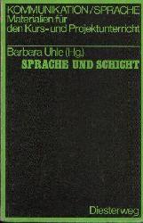Uhle, Barbara: Sprache und Schicht  Materialien zum