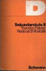 Pelster, Theodor:  Rede und Rhetorik Arbeitsheft