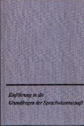 Bondzio, Wilhelm:  Einführung in die Grundfragen der Sprachwissenschaft