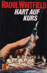 Whitfield, Raoul: Hart auf Kurs 1. Auflage