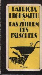 Highsmith, Patricia: Das Zittern des Fälschers Diogenes Taschenbuch 74/ 9