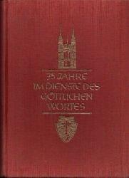 Steyler Missionare: 75 Jahre im Dienste des Göttlichen Wortes Gedenkblätter zum 75jährigen Jubiläum des Steyler Missionswerkes Ohne Angaben