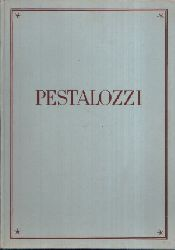 Alt, Robert:  Johann Heinrich Pestalozzi 1746 bis 1827 Zum Gedächtnis