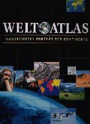 Autorengruppe: Weltatlas - Illustriertes Porträt der Kontinente