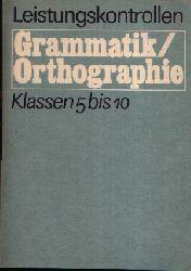 Borchert, Inge und Hartmut Herrmann: Leistungskontrollen Grammatik / Orthographie Klassen 5 bis 10