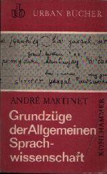 Martinet, André: Grundzüge der Allgemeinen Sprachwissenschaft o.A.