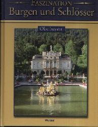 Autorengruppe:  Oberbayern - Faszination Burgen und Schlösser