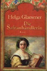 Glaesener, Helga: Die Safranhändlerin