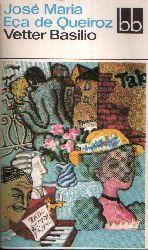 Eca de Queiroz, José Maria: Vetter Basilio 1. Auflage