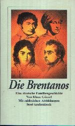 Günzel, Klaus: Die Brentanos Eine deutsche Familiengeschichte  Mit zahlreichen Abbildungen 1. Auflage