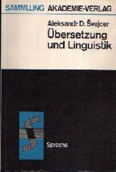 Svejcer, Aleksandr D.; Übersetzung und Linguistik Ohne Angaben