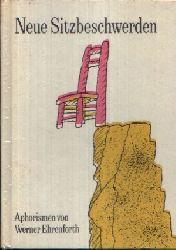 Ehrenforth Werner: Neue Sitzbeschwerden Aphorismen 1. Auflage