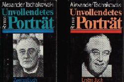 Tschakowski Alexander:  Unvollendetes Porträt Erstes und Zweites Buch