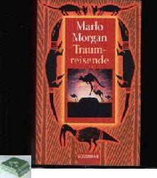 Morgan, Marlo:  Traumreisende