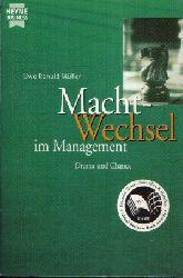 Müller, Renald Uwe: Macht - Wechsel Drama und Chance Taschenbuchausgabe