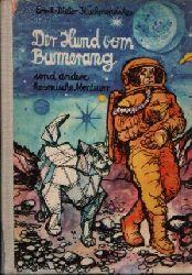 Küchenmeister, Ernst-Dieter: Der Hund vom Bumerang und andere kosmische Abenteuer Knabes Jugendbücherei