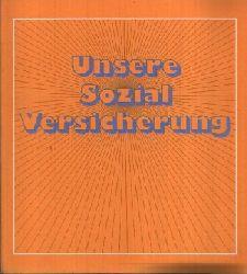 o.A.: Unsere Sozialversicherung 21. überarbeitete Auflage