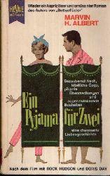 Albert, Marvin H.:  Ein Pyjama für zwei Heiterer Roman   Mit 10 Abbildungen aus den gleichnamigen Film