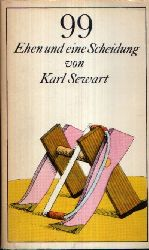 Sewart, Karl;  99 Ehen und eine Scheidung