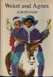 Rytcheu, Juri:  Weket und Agnes