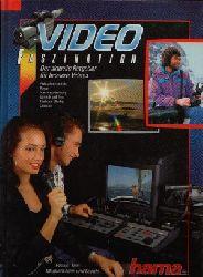 Hanke, Rudolph; Video Faszination - Der aktuelle Ratgeber für bessere Videos 4. Auflage
