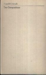 Gerlach, Harald: Das Graupenhaus 1. Auflage