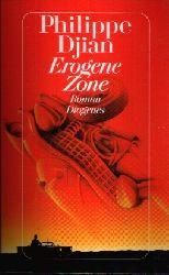 Djian, Philippe:  Erogene Zone