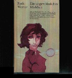 Werner, Ruth; Ein ungewöhnliches Mädchen 15. Auflage