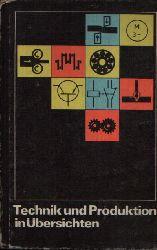 Dr. Behrends, Reinhard; Technik und Produktion in Übersichten 6. Auflage