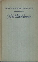 Muschler, Reinhold Conrad: Die Unbekannte Novelle 201.-220. tausend