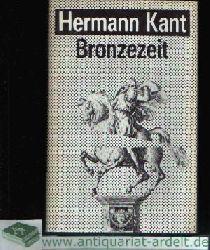 Kant, Hermann: Bronzezeit Erzählungen