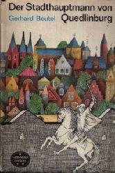 Beutel, Gerhard: Der Stadthauptmann von Quedlinburg 2. Auflage