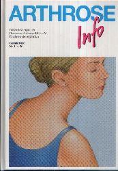 Deutsche Arthrose- Hilfe e.V.;  Gesamtband Arthrose- Info Nr. 1-56 mit rund 1700 Abbildungen im Text, einem neuen Gesamtverzeichnis und einem Register mit über 6500 Suchwörtern