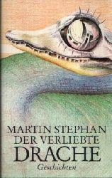 Stephan, Martin: Der verliebte Drache 4. Auflage