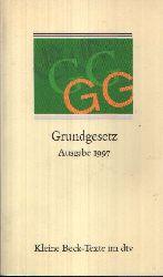 Redaktion des Verlages C. H. Beck: Grundgesetz Textausgabe mit ausführlichem Sachregister  Stand: 15. August 1997 Ohne Angaben