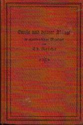 Reiche, Th.: Ernste und heitere Klänge in plattdeutscher Mundart 5. Auflage