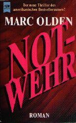 Olden, Marc:  Notwehr Aus dem englischen von Michael Windgassen