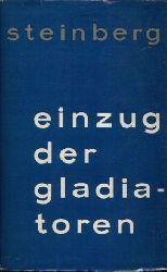 Steinberg, Werner;  Einzug der Gladiatoren