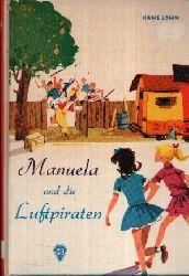 Jahn, Hans:  Manuela und die Luftpiraten Eine fröhliche Geschichte aus dem Zirkusleben