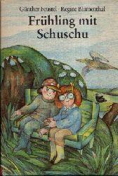 Feustel, Günther:  Frühling mit Schuschu