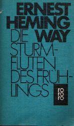 Hemingway, Ernest: Die Sturmfluten des Frühlings 1.-15. Tausend