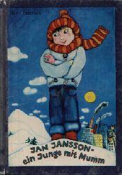 Peterson, Hans: Jan Jansson - ein Junge mit Mumm