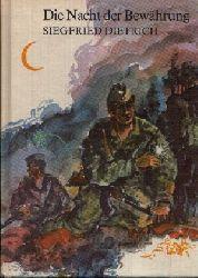 Dietrich, Siegfried: Die Nacht der Bewährung 3. Auflage