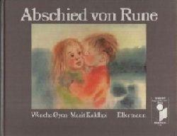 Marit, Kaldhol und Oeyen Wenche:  Abschied von Rune