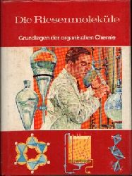Parsons, Cyril und Clare Dover:  Die Riesenmoleküle Grundlagen der organischen Chemie