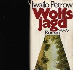 Petrow, Iwailo: Wolfsjagd 1. Auflage