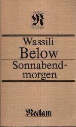 Below, Wassili: Sonnabendmorgen 1. Auflage